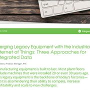 PTC-Merging_Legacy_Equipment_With_IIot